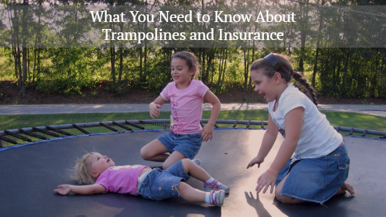trampolines and insurance